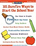 Quick Tips: 101 Surefire Ways to Start the School Year: Build Communiy, set Learning Standards, have Fun With this Must-Have Round-up
