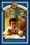 Frederick Douglass: Abolitionist Hero (Childhood of Famous Americans)