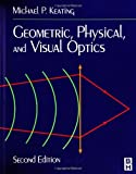 img - for Geometric, Physical, and Visual Optics, 2e book / textbook / text book