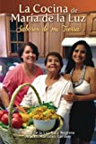 img - for La Cocina de Maria de la Luz: Sabores de mi Tierra (Spanish Edition) book / textbook / text book