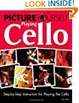 Picture Yourself Playing Cello: Step-...