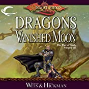 Dragons of a Vanished Moon: Dragonlance: The War of Souls, Book 3 | [Margaret Weis, Tracy Hickman]