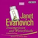 Traumprinzen und Wetterfrösche Hörbuch von Janet Evanovich Gesprochen von: Simone Kabst