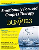Emotionally Focused Couple Therapy For Dummies (For Dummies (Psychology & Self Help))