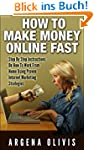 How To Make Money Online Fast: Step B...