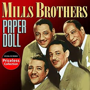 paper doll mills brothers Download and print paper doll sheet music by lena mary calhoun horne paper doll sheet music is scored for piano/vocal/chords.
