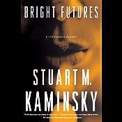 Bright Futures | [Stuart M. Kaminsky]