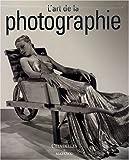 echange, troc André Gunthert, Michel Poivert, Collectif - L'art de la photographie : Des origines à nos jours