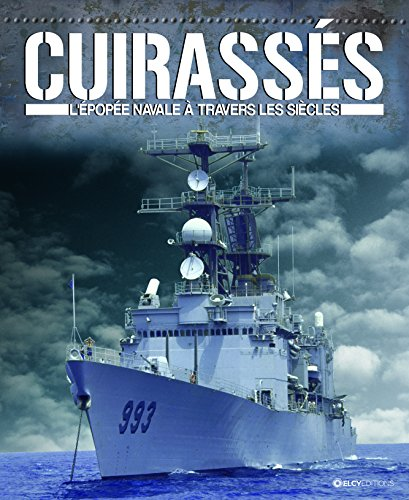 cuirasses-lepopee-navale-a-travers-les-siecles