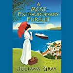 A Most Extraordinary Pursuit | Juliana Gray