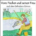 Vom Fischer und seiner Frau | Brüder Grimm