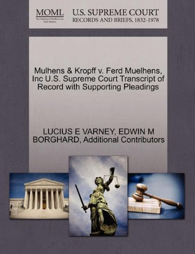 Mulhens & Kropff V. Ferd Muelhens, Inc U.S. Supreme Court Transcript of Record with Supporting Pleadings
