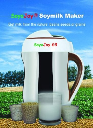 Soyajoy G3 Soy Milk Maker - The Only Maker That Makes Fully Cooked As Well As Raw Milks From Beans, Almond, Hemp, and Grains