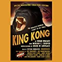 King Kong (       UNABRIDGED) by Edgar Wallace, Merian C. Cooper, Delos W. Lovelace Narrated by Stefan Rudnicki