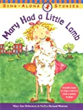 Mary Had a Little Lamb (Sing-Along Stories) (0316606871) by Hoberman, Mary Ann