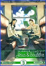 Les vacances de Jesus & Bouddha t.3