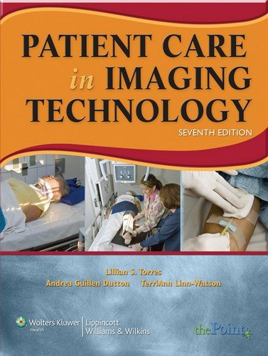 Patient Care in Imaging Technology (Basic Medical Techniques and Patient Care in Imaging Technol)