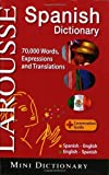 Larousse Mini Dictionary : Spanish-English / English-Spanish