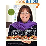 Barefoot Contessa Foolproof: Recipes You Can Trust by Ina Garten