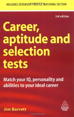 Career, Aptitude And Selection Tests: Match Your Iq, Personality And Abilities To Your Ideal Career back-14048