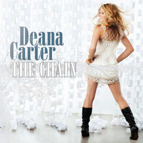 Deana Carter - The Chain - Zortam Music