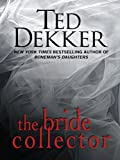 The Bride Collector (Thorndike Core)