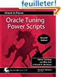 Oracle Tuning Power Scripts: With 100...