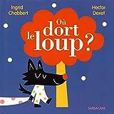 """Afficher """"Où dort le loup ?"""""""