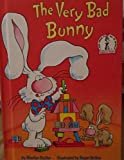 Very Bad Bunny (I Can Read It All By Myself Beginner Books) (0394868617) by Marilyn Sadler