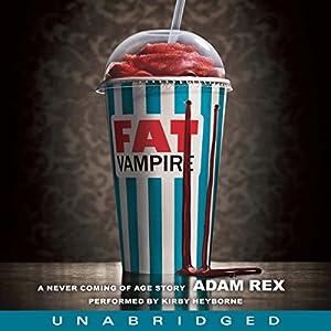 Fat Vampire Audiobook