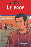 Tendre banlieue (junior), tome 2 : Le Prof