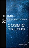 Comic Reflection & Cosmic Truths (1427612706) by King, Timothy