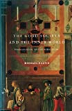 The Good Society and the Inner World (0860915441) by Michael Rustin