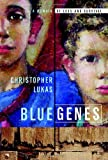 Blue Genes: A Memoir of Loss and Survival