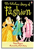 The Fabulous Story of Fashion: Gift Edition (Usborne Young Reading) (Young Reading Series Two)
