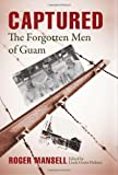 img - for Captured: The Forgotten Men of Guam book / textbook / text book