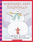The Biggest, Best Snowman - Audio (0545014840) by Margery Cuyler