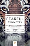 Fearful Symmetry: The Search for Beau...