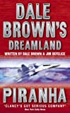 Piranha (Dale Brown's Dreamland) (0007109695) by Brown, Dale