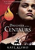 Centauriad #1: Daughter of the Centaurs