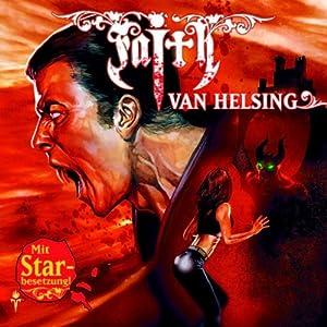 König der Nacht (Faith van Helsing 18) Hörspiel
