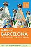Fodor's Barcelona: with Highlights of Catalonia & Bilbao (Full-color Travel Guide)