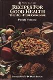 Pamela Westland Recipes for Good Health: The High Fibre Cook Book (Positive Health Guide)
