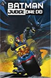 The Batman/Judge Dredd Files (1401204201) by Wagner, John