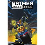 The Batman/Judge Dredd Filesby John Wagner