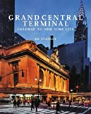 img - for Grand Central Terminal: Gateway to New York City book / textbook / text book