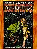 Hunter Book: Defender (Hunter Roleplaying Game) (1565047400) by McCoy, Angel