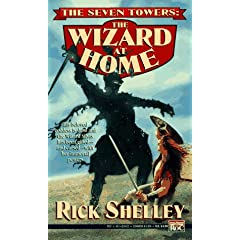 The Wizard at Home (Seven Towers) by Rick Shelley