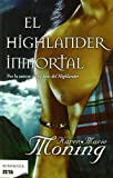 The Immortal Highlander