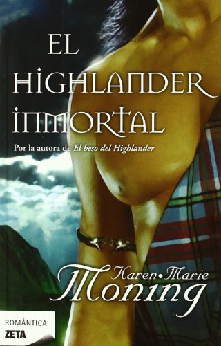 El Highlander inmortal (Zeta Romantica) (Spanish Edition)